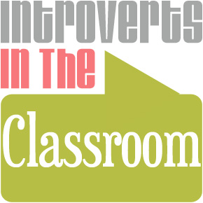 Introverts in the Classroom: Susan Cain's The Quiet Revolution