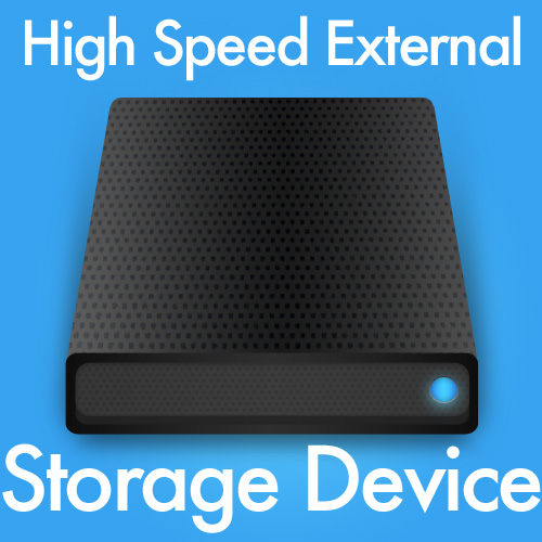 High Speed External Storage Devices
