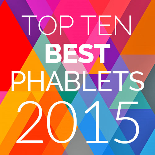 The 10 Best Phablets in 2015