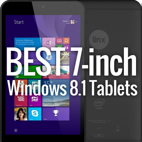 Best 7 Inch Windows 8 1 Tablet At Budget Friendly Prices Colour My Learning