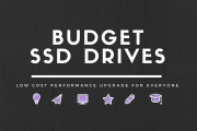 Best Budget 120GB SSD Drives – Low cost performance upgrade for everyone
